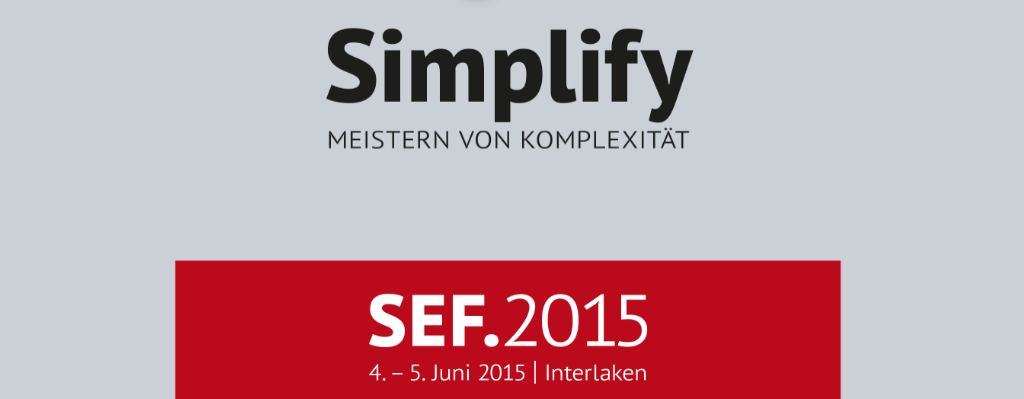 Simplify - Swiss Economic Forum SEF 2015